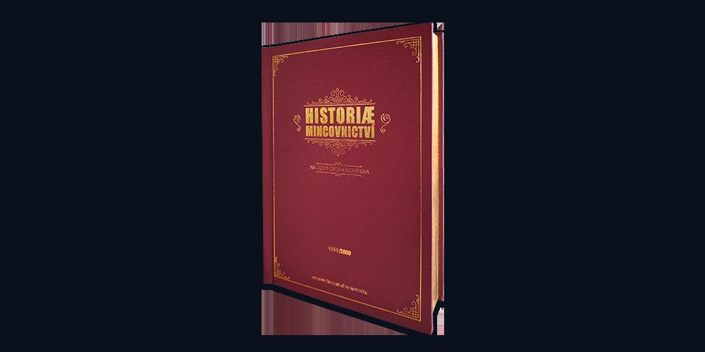 Velká kniha Historie mincovnictví doplněná replikami dobových platidel