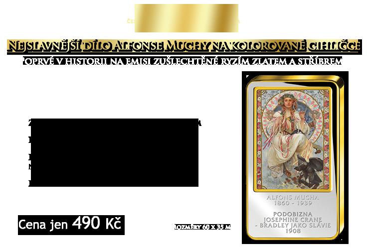 Proslulé dílo Alfonse Muchy na medaili zušlechtěné ryzím zlatem a stříbrem